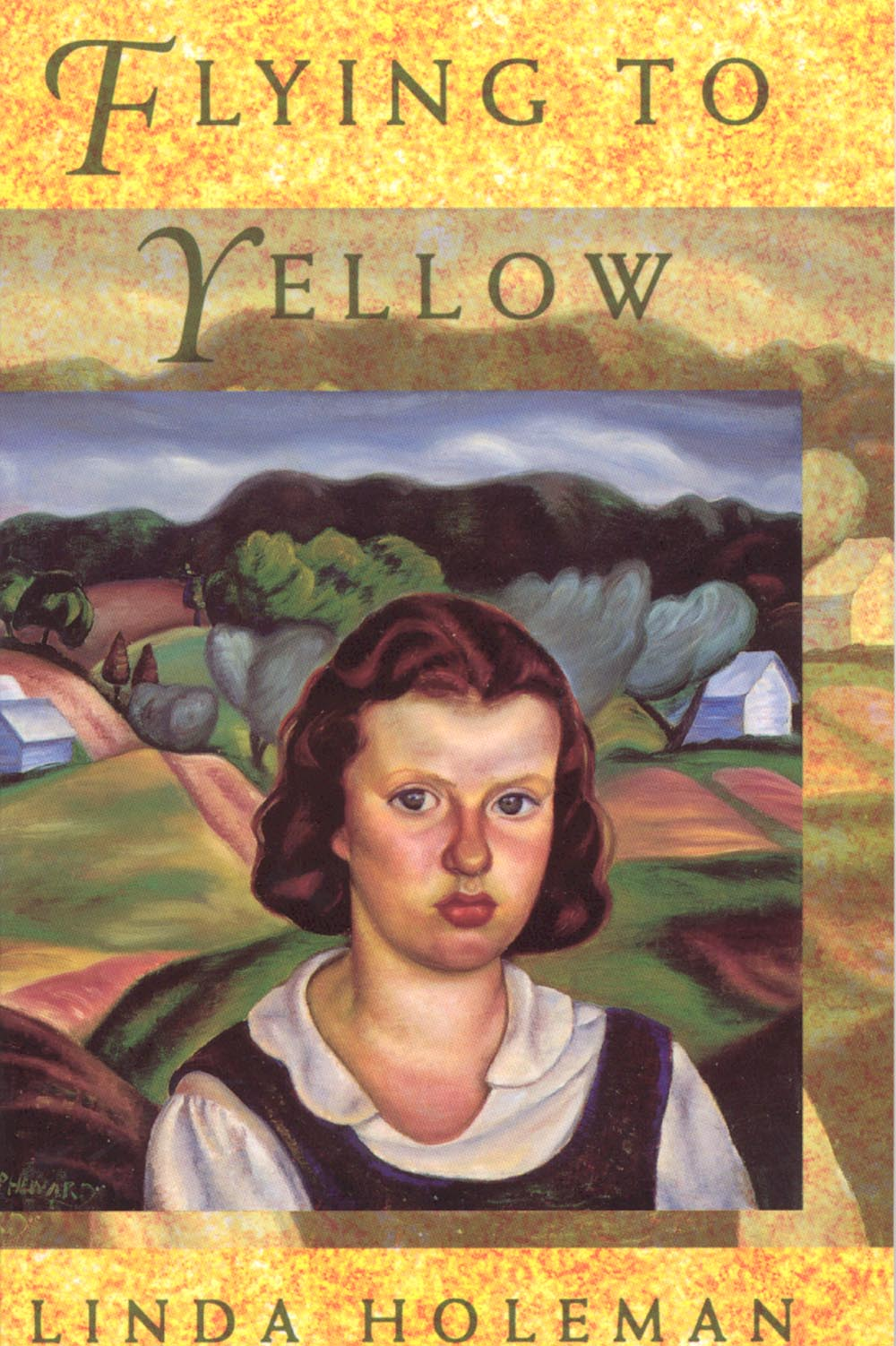 Flying to Yellow by Linda Holeman